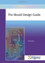 The Mould Design Guide - ISBN 9781847350886