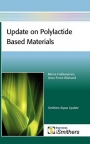 Update on Polylactide Based Materials - ISBN 9781847355829