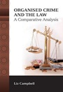 Organised Crime and the Law: A Comparative Analysis - ISBN 9781849461221