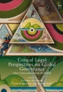 Critical Legal Perspectives on Global Governance: Liber Amicorum David M Trubek - ISBN 9781849469678