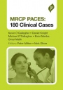 MRCP PACES: 180 Clinical Cases - ISBN 9781907816529
