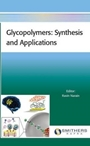 Glycopolymers: Synthesis and Applications - ISBN 9781909030817