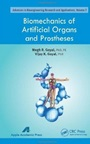 Biomechanics of Artificial Organs and Prostheses - ISBN 9781926895840