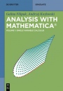 Analysis with Mathematica (R): Volume 1: Single Variable Calculus - ISBN 9783110590135