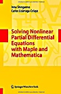 Solving Nonlinear Partial Differential Equations with Maple and Mathematica - ISBN 9783709105160