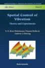 Spatial Control of Vibration - ISBN 9789812383372
