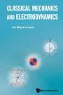 Classical Mechanics And Electrodynamics - ISBN 9789813279988