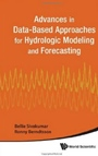 Advances in Data-Based Approaches for Hydrologic Modeling and Forecasting - ISBN 9789814307970