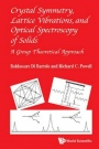 Crystal Symmetry, Lattice Vibrations and Optical Spectroscopy of Solids - ISBN 9789814579209