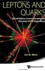 Leptons and Quarks: (Special Edition Commemorating the Discovery of the Higgs Boson) - ISBN 9789814603003
