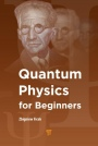 Quantum Physics for Beginners - ISBN 9789814669382