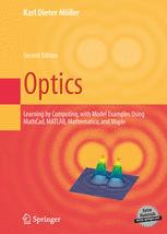 Optics: Learning by Computing, with Examples Using Maple, Mathcad, Matlab, Mathematica, and Maple - ISBN 9780387261683