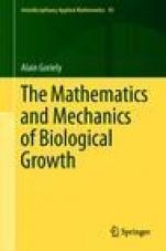 The Mathematics and Mechanics of Biological Growth - ISBN 9780387877099