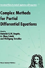 Complex Methods for Partial Differential Equations - ISBN 9780792360001