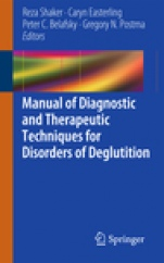Manual of Diagnostic and Therapeutic Techniques for Disorders of Deglutition - ISBN 9781461437789