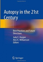 Autopsy in the 21st Century: Best Practices and Future Directions - ISBN 9783319983721