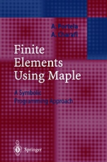 Finite Elements Using MAPLE: A Symbolic Programming Approach - ISBN 9783540429869