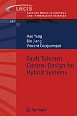 Fault Tolerant Control Design for Hybrid Systems - ISBN 9783642106804