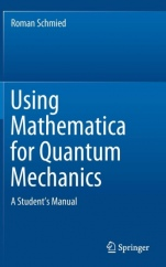 Using Mathematica for Quantum Mechanics: A Students Manual - ISBN 9789811375873