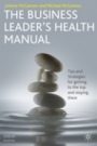 The Business Leaders Health Manual - ISBN 9780230219199