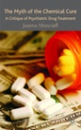 The Myth of the Chemical Cure - ISBN 9780230574311