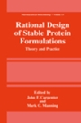 Rational Design of Stable Protein Formulations - ISBN 9780306467417
