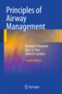 Principles of Airway Management - ISBN 9780387095578