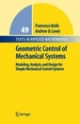 Geometric Control of Mechanical Systems - ISBN 9780387221953