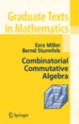 Combinatorial Commutative Algebra - ISBN 9780387223568