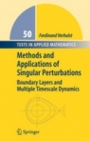 Methods and Applications of Singular Perturbations - ISBN 9780387229669