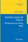 Stochastic Calculus for Finance I - ISBN 9780387249681