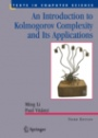 An Introduction to Kolmogorov Complexity and Its Applications - ISBN 9780387339986