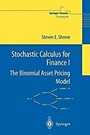 Stochastic Calculus for Finance I - ISBN 9780387401003
