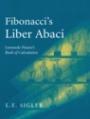 Fibonacci's Liber Abaci - ISBN 9780387407371