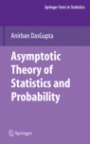 Asymptotic Theory of Statistics and Probability - ISBN 9780387759708