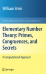 Elementary Number Theory: Primes, Congruences, and Secrets - ISBN 9780387855240