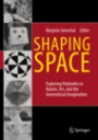 Shaping Space - ISBN 9780387927138