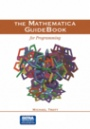 The Mathematica GuideBook for Programming - ISBN 9780387942827