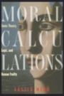Moral Calculations - ISBN 9780387984193