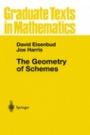 The Geometry of Schemes - ISBN 9780387986371