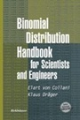 Binomial Distribution Handbook for Scientists and Engineers - ISBN 9780817641290