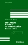 Lie Groups Beyond an Introduction - ISBN 9780817642594