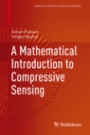 A Mathematical Introduction to Compressive Sensing - ISBN 9780817649470