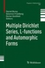 Multiple Dirichlet Series, L-functions and Automorphic Forms - ISBN 9780817683337