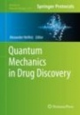 Quantum Mechanics in Drug Discovery - ISBN 9781071602812