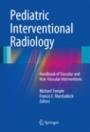 Pediatric Interventional Radiology - ISBN 9781441958556