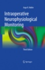 Intraoperative Neurophysiological Monitoring - ISBN 9781441974358
