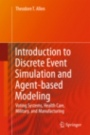 Introduction to Discrete Event Simulation and Agent-based Modeling - ISBN 9781447157250