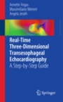 Real-Time Three-Dimensional Transesophageal Echocardiography - ISBN 9781461406648