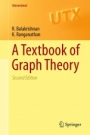 A Textbook of Graph Theory - ISBN 9781461445289